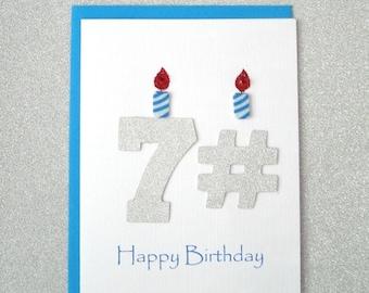 Birthday Card - 71st, 72nd, 73rd, 74th, 75th, 76th, 77th, 78th, 79th