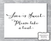 "INSTANT DOWNLOAD - Love Is Sweet Printable Sign 8x10"" DIY Wedding Swash style... Black"