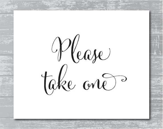 Decisive image with please take one sign printable