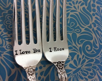 I Love You/I Know Personalized wedding forks-Custom vintage hand stamped forks