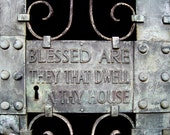 Church Photography - Cathedral Door Fine Art Photograph - Bible - Blessed Are They That Dwell In Thy House - 8x10