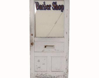 Barber Shop Door Vintage Glass Door Vintage Salvage Door