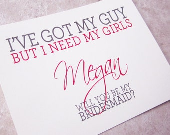 6 Will You Be My Bridesmaid Personalized Got My Guy Need My Girls Cards Script Flair