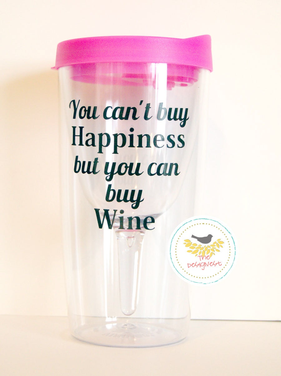 Wine Sippy Cup Wine To Go Cups Wine Quotes Wine By