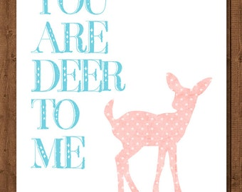 Valentine's  Printable - Instant Download - You Are Dear To Me - 8x10 - 16x20