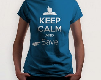 Keep Calm and Save (Final Fantasy T-shirt)