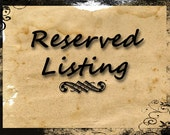 Reserved Listing for Sabrina King-Duryee