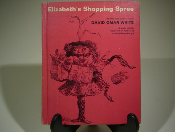 Elizabeth's Shopping Spree, 1966, David Omar White, vintage kids book