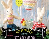 Stanley and the Hot Air Balloon. A book for children and crafters alike.