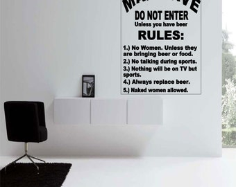 The Man Cave Rules Wall Decal