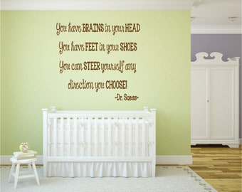 Dr. Seuss Brains in your Head Quote (wall decal)