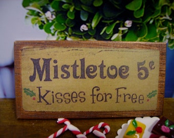 Mistletoe Kisses Miniature Wooden Plaque