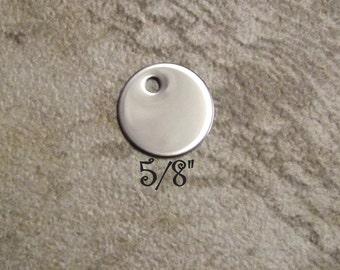 """Metal Stamping Blanks Mirror Finish Stainless Steel Blank 5/8"""" 20 Gauge. Set of Ten"""