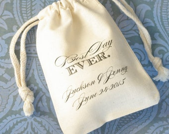 "Wedding Cotton Muslin Bag, Best Day Ever Personalized Favor Bag, Size 3""x4"" and 4""x6"""