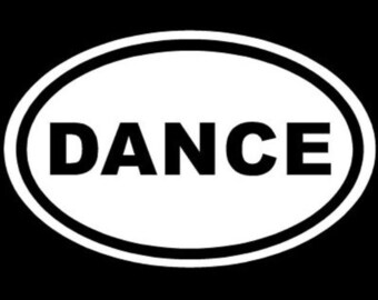 "DANCE Euro Oval Solid 6"" Vinyl Decal Widow Sticker for Car, Truck, Motorcycle, Laptop, Ipad, Window, Wall, ETC"