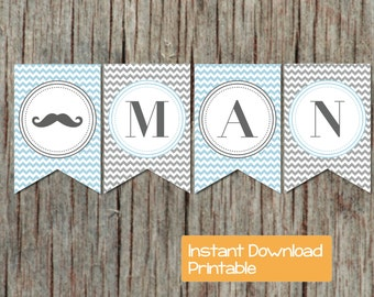 Little Man Baby Shower Decorations Mustache Bash Banner Instant Download Printable Powder Blue Grey Chevron Baby Shower diy Decorations 56