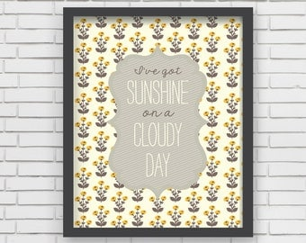 Sunshine Print 8x10 Nursery Decor Nursery Art I've Got Sunshine