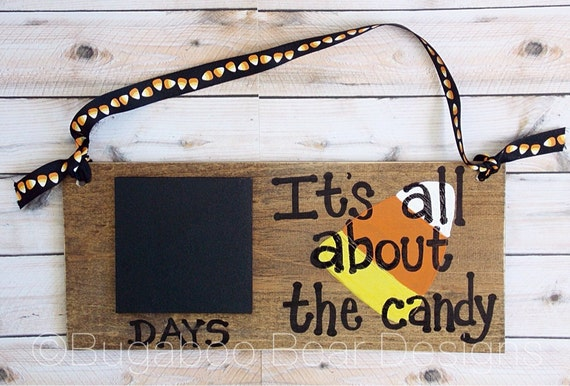 Halloween Countdown Sign, Chalkboard Countdown Sign, Halloween Decor, Halloween Wood Sign, It's All About The Candy Halloween Countdown
