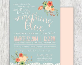 Printable bridal shower invitation - Something Blue - Floral - Lace - Customizable