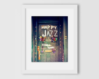 Happy Jazz Door Print | New Orleans Photography | Home Decor | Home & Office | Gift Under 30