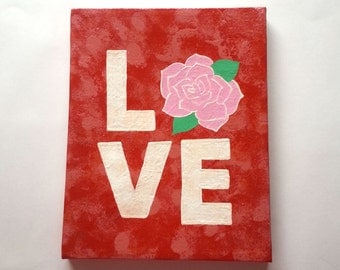 Love - rose-  hippie acrylic canvas painting wall art girls room, dorm room, apartment, or home decor