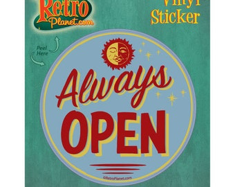 Always Open Vintage Style Vinyl Sticker #42551