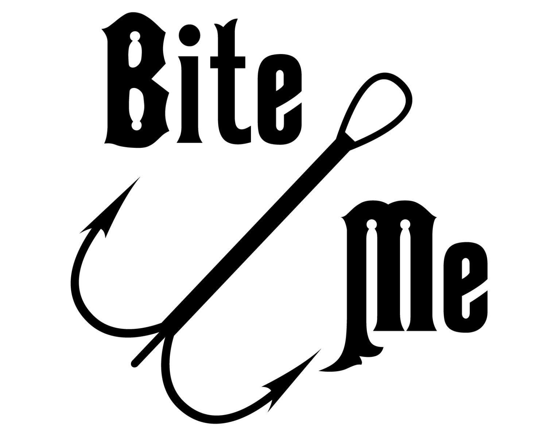 Bite me fishing decal fish lover sticker outdoorsman fishing for Fishing stickers and decals