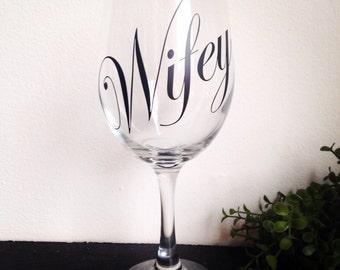 Wifey wine glass wedding wine glass bride glass