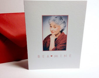 Bea Mine - Bea Arthur - Golden Girls Valentine Card with Envelope