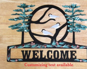 Chickadee Sign - Metal - Welcome - Personalized - Folkart Painting