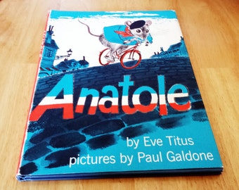 Vintage Anatole 1956 Hardcover 1st Edition Book Club by Eve Titus and Paul Galdon