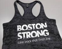 Boston Strong Burnout Tank Top. Boston Marathon Tank. Marathon Running Workout Tank Top. Take Back That Finish Line. Running Tank Top.