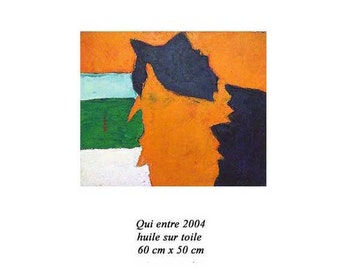 SPECIAL PRICE - Qui Entre by Amour (Who comes) - 2004 - Oil on Canvas - 50cm x 60cm - Original Painting