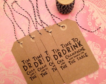 Time to Drink Champagne and Dance on the Table Gift Tags