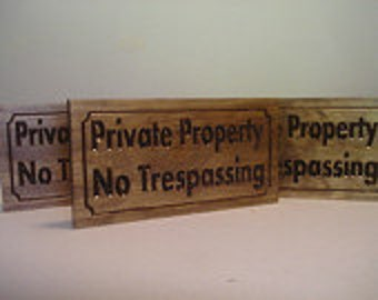 "OUTDOOR Signs, Private Property, No Trespassing, 3 signs, 7"" X 12"" Wood Signs No Hunting No Fishing No Soliciting  Stay off Grass Keep Out"