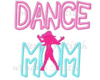 Dance mom applique machine embroidery design instant download