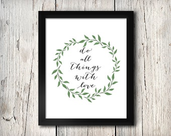 Inspirational Quote Wall Decor, Do All Things With Love, Print - Digital File