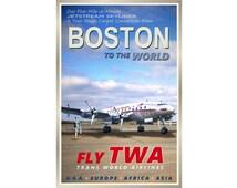 "BOSTON Massachusetts   TWA Airlines New Original Poster -12""x18"", 20""x30"" or 24""x36"" sizes -Airplane Travel Tourism Retro Art Print 095"