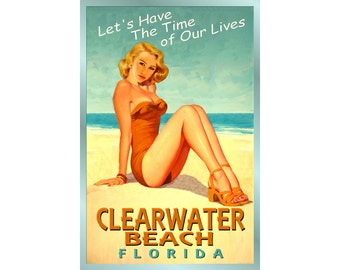 CLEARWATER BEACH Florida -Ocean Beach Pin Up Poster - 3 sizes - Time of Our Lives New Retro Atlantic Shore Art Print 205