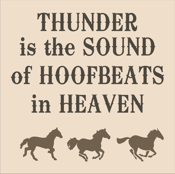 Items similar to horse signs stencil thunder is the sound for Quote stencils for crafts
