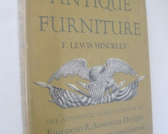 A Directory of Antique Furniture, European and American Designs, by Hinckley