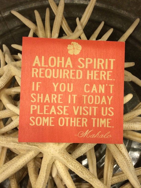 Aloha Spirit Required Here Wooden Sign