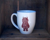 WILD THINGS Coffee mug funny large coffee mug