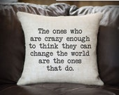 Quote Pillow, 15 x 17 inch Burlap Pillow Cover With Synthetic Down Insert - Quote Printed On A Burlap Pillow