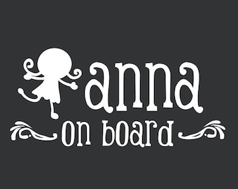 Customized Baby on Board Sticker/Decal for a Girl with Name