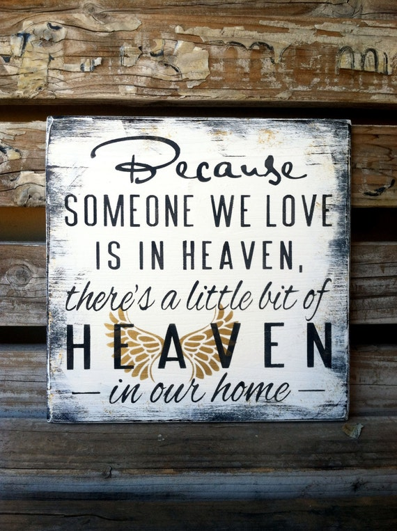 Items similar to Because Someone Is In Heaven. Heaven In ...