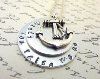 Hand stamped Anchor necklace You raise me up Necklace Personalized jewelry