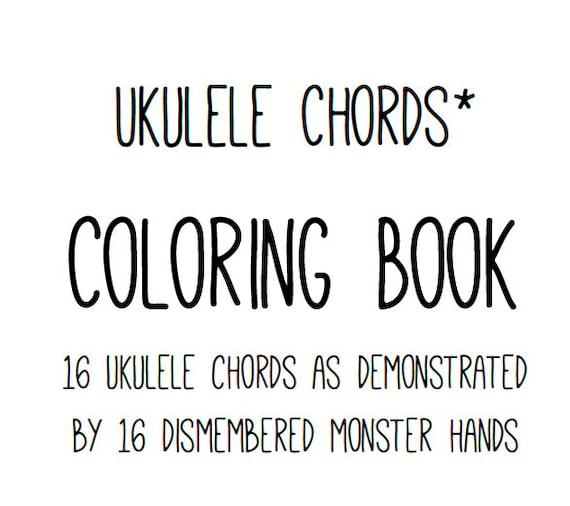 PDF Uke Coloring Book: 16 Basic Ukulele Chords Monster Hand