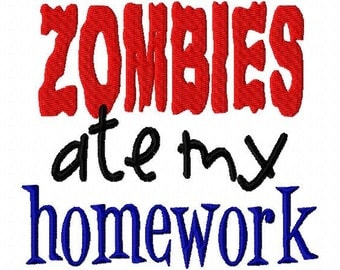 Zombies Ate My Home Work Saying 3 Halloween Applique Machine Embroidery Design 4x4 and 5x7