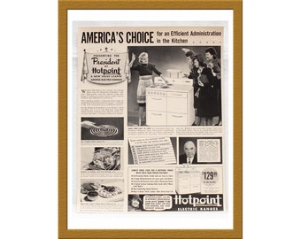 "1940 Hotpoint Electric Ranges AD / America's choice in the kitchen / Original Print Ad / 9 7/8"" x 12 5/8"" / Buy 2 ads Get 1 FREE"